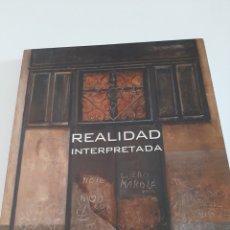 Libros: REALIDAD INTERPRETADA. Lote 276361408