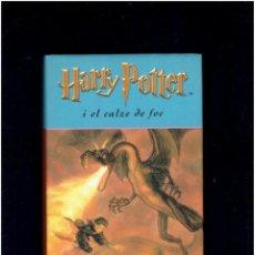Libros: HARRY POTTER I EL CALZE DE FOC J,R,ROWLING EDITORIAL EMPURIES 1 EDICIO MARÇ DE 2001. Lote 276448868