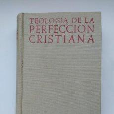 Livros em segunda mão: TEOLOGÍA DE LA PERFECCIÓN CRISTIANA. - ANTONIO ROYO MARÍN. ALBINO G. MENÉNDEZ REIGADA. TDK452. Lote 276447218