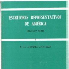 Livros em segunda mão: ESCRITORES REPRESENTATIVOS DE AMÉRICA. SEGUNDA SERIE. 3 TOMOS - SÁNCHEZ. LUIS ALBERTO. Lote 49817358