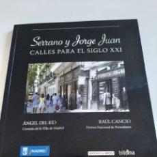 Libros: CALLES PARA EL SIGLO XXI SERRANO Y JORGE JUAN. Lote 276703048