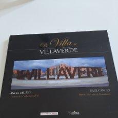 Libros: DE VILLA A VILLAVERDE. Lote 276704798