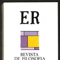 Libros: REVISTA DE FILOSOFIA - JULIO CARO BAROJA / FRANCISCO SOCAS / FERNANDO SAVATER / MANUEL BARRIOS CASAR. Lote 276801238