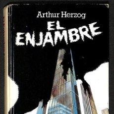 Libros: EL ENJAMBRE - ARTHUR HERZOG. Lote 276804488