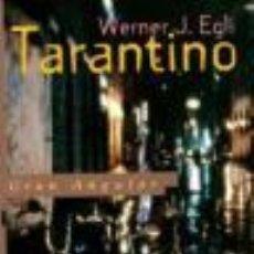 Libros: TARANTINO - WERNER J EGLI. Lote 276867318
