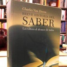 Livros em segunda mão: BREVE HISTORIA DEL SABER. LA CULTURA AL ALCANCE DE TODOS. CHARLES VAN DOREN.. Lote 276968653