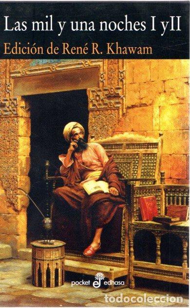 LAS MIL Y UNA NOCHES I Y II - KHAWAM, RENÉ R. (ED.) (Libros sin clasificar)