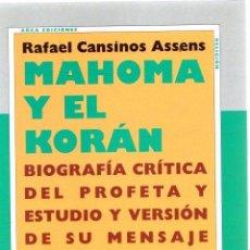 Libros: MAHOMA Y EL KORÁN - CANSINOS ASSENS, RAFAEL. Lote 276993263