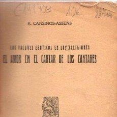 Libros: LOS VALORES ERÓTICOS EN LAS RELIGIONES. EL AMOR EN EL CANTAR DE LOS CANTARES - CANSINOS-ASSENS, R.. Lote 276993268