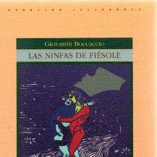 Libros: LAS NINFAS DE FIÉSOLE - BOCCACCIO, GIOVANNI. Lote 276993283