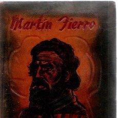 Libros: EL GAUCHO MARTIN FIERRO Y LA VUELTA DE MARTIN FIERRO - HERNÁNDEZ, JOSÉ. Lote 276993288