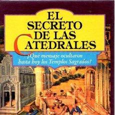 Libros: EL SECRETO DE LAS CATEDRALES - BAYARD, JEAN-PIERRE. Lote 276993373