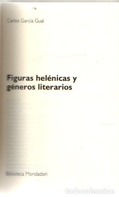 FIGURAS HELÉNICAS Y GÉNEROS LITERARIOS - GARCÍA GUAL, CARLOS (Libros sin clasificar)