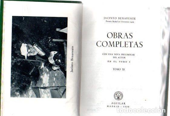 OBRAS COMPLETAS. TOMO XI - BENAVENTE, JACINTO (Libros sin clasificar)
