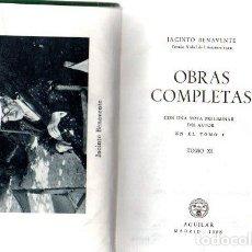 Libros: OBRAS COMPLETAS. TOMO XI - BENAVENTE, JACINTO. Lote 276993418