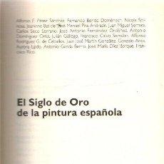 Libros: EL SIGLO DE ORO DE LA PINTURA ESPAÑOLA - NO CONSTA AUTOR. Lote 276993443