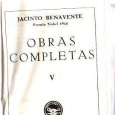 Libros: OBRAS COMPLETAS. TOMO V - BENAVENTE, JACINTO. Lote 276993453