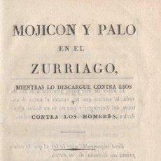 Libros: MOJICÓN Y PALO EN EL ZURRIAGO, MIENTRAS LO DESCARGUE CONTRA DIOS Y CONTRA LOS HOMBRES - EL CASTELLAN. Lote 276993458
