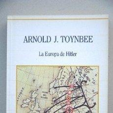 Libros: LA EUROPA DE HITLER. - ARNOLD J. TOYNBEE. TDK557. Lote 277024028