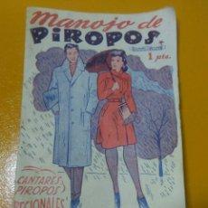 Libros: RARO LIBRO ANTIGUO ,MANOJO DE PIROPOS ,CANTARES PIROPOS REGIONALES ,. Lote 277035658