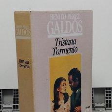 Libros: TRISTANA. TORMENTO - BENITO PÉREZ GALDÓS. Lote 277042698