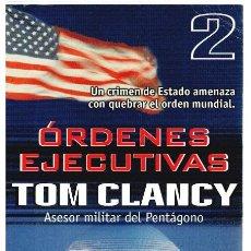 Libros: ÓRDENES EJECUTIVAS 2 - TOM CLANCY. Lote 277042708