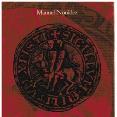 Libros: LA CRIPTA DE LOS TEMPLARIOS - MANUEL NONÍDEZ. Lote 277042748