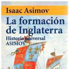 Libros: LA FORMACIÓN DE INGLATERRA - ISAAC ASIMOV. Lote 277042758