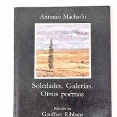 Libros: SOLEDADES ; GALERÍAS ; OTROS POEMAS.- MACHADO, ANTONIO. Lote 277106913