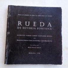 Libros: RUEDA DE DIVERSA FORTUNA. ESCRITOS VARIOS SOBRE SALVADOR RUEDA. MÁLAGA 1998. Lote 277109748