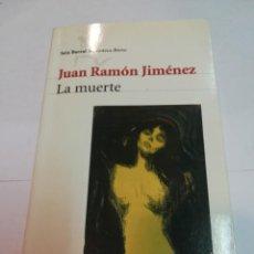 Libros: JUAN RAMÓN JIMÉNEZ LA MUERTE SA4787. Lote 277129718
