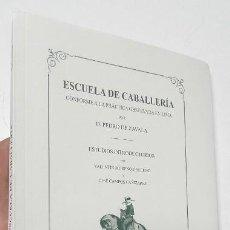Libros: ESCUELA DE CABALLERÍA - PEDRO DE ZAVALA. Lote 277141628