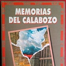 Libros: MEMORIAS DEL CALABOZO - MAURICIO ROSENCOF / ELEUTERIO FERNÁNDEZ HUIDOBRO. Lote 277141658