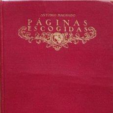 Libros: PÁGINAS ESCOGIDAS - ANTONIO MACHADO. Lote 277231073