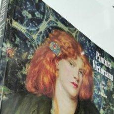 Libros: PINTURA VICTORIANA. DE TURNER A WHISTLER. CATALOGO EXPOSICIÓN MUSEO DEL PRADO, MAYO-JULIO 1993. Lote 277412618