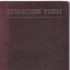 Libros: NARRACIONES VASCAS - OTAEGI, TOMÁS DE. Lote 277415158