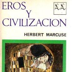 Libros: EROS Y CIVILIZACIÓN - MARCUSE, HERBERT. Lote 277415163