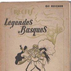 Libros: RÉCITS ET LÉGENDES BASQUES - REICHER, GIL. Lote 277415168