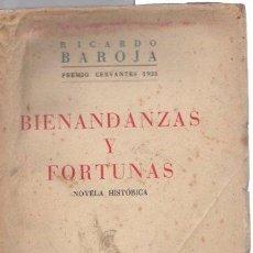 Libros: BIENANDANZAS Y FORTUNAS. - BAROJA, RICARDO/PREMIO CERVANTES 1935. Lote 277415183