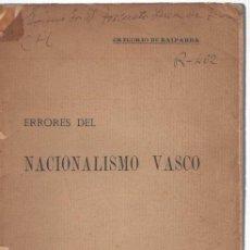 Libros: ERRORES DEL NACIONALISMO VASCO - BALPARDA, GREGORIO DE. Lote 277415193
