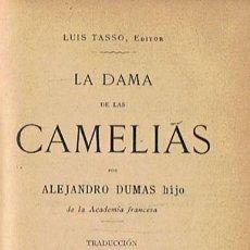 Libros: LA DAMA DE LAS CAMELIAS - DUMAS. ALEJANDRO, (HIJO, 1824-1895). Lote 277485888