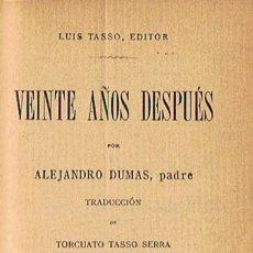 Libros: VEINTE AÑOS DESPUÉS. TOMO III (DE 3) - DUMAS. ALEJANDRO, (PADRE). Lote 277488233