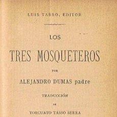 Libros: LOS TRES MOSQUETEROS. TOMO I (DE 3) - DUMAS. ALEJANDRO, (PADRE). Lote 277488603