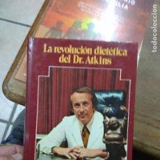 Libros: LIBRO LA REVOLUCIÓN DIETÉTICA DEL DR. ATKINS 1975 ED. GRIJALBO L-27009. Lote 277633738