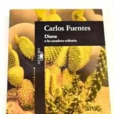 Libros: DIANA O LA CAZADORA SOLITARIA.- FUENTES, CARLOS. Lote 277675998