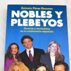 Libros: NOBLES Y PLEBEYOS.- PÉREZ HENARES, ANTONIO. Lote 277676008
