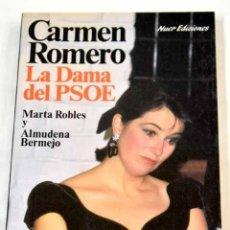 Libros: LA DAMA DEL PSOE.- ROBLES, MARTA. Lote 277676018