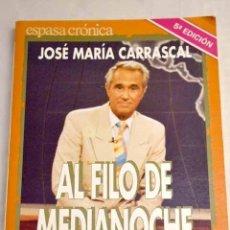 Libros: AL FILO DE MEDIANOCHE -- Y ALGO MÁS: LA TELEVISIÓN DESDE EL OTRO LADO DE LA PANTALLA. Lote 277676028