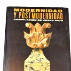 Libros: MODERNIDAD Y POSTMODERNIDAD. Lote 277676043