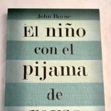 Libros: EL NIÑO CON EL PIJAMA DE RAYAS.- BOYNE, JOHN. Lote 277676078